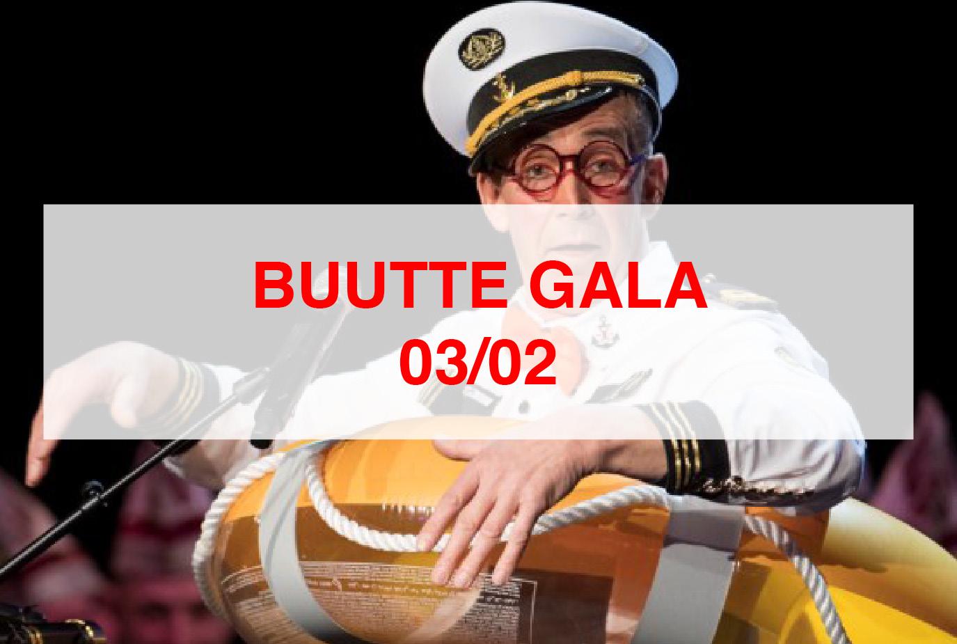 03/02 BUUTTE GALA